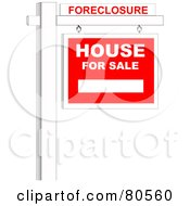 Royalty Free RF Clipart Illustration Of A Foreclosure Sign Over A House For Sale Sign On A Post by tdoes #COLLC80560-0154