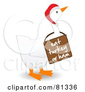White Goose Wearing A Santa Hat And A Sign That Reads Eat Turkey Or Ham