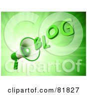 Royalty Free RF Clipart Illustration Of A 3d Megaphone Shouting The Word BLOG On Green by Mopic