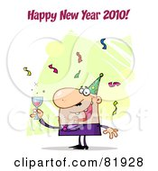 Royalty Free RF Clipart Illustration Of A Happy New Year Greeting Of A Man Toasting At A Party Version 3