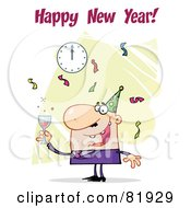 Royalty Free RF Clipart Illustration Of A Happy New Year Greeting Of A Man Toasting At A Party Version 1