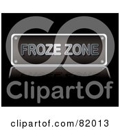 Royalty Free RF Clipart Illustration Of A Black Froze Zone Sign With Silver Text