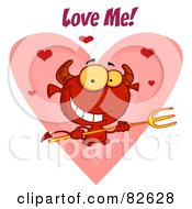 Royalty Free RF Clipart Illustration Of Love Me Text Over A Devil Guy Holding A Pitchfork In Front Of A Heart