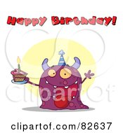 Royalty Free RF Clipart Illustration Of A Happy Birthday Text Above A Purple Birthday Monster Wearing A Hat And Holding Cake