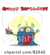 Royalty Free RF Clipart Illustration Of A Happy Birthday Text Above A Blue Birthday Monster Wearing A Hat And Holding Cake