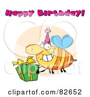 Royalty Free RF Clipart Illustration Of Happy Birthday Text Above A Bee Wearing A Party Hat And Carrying A Present