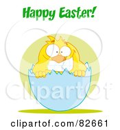 Royalty Free RF Clipart Illustration Of Happy Easter Text Above A Yellow Chick Smiling And Peeking Out Of An Egg Shell