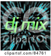 Royalty Free RF Clipart Illustration Of The Green Words DJ Mix Over Zooming Blue Lines In Hyperspace On Black
