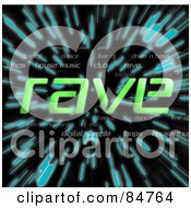 Royalty Free RF Clipart Illustration Of The Green Word Rave Over Zooming Blue Lines In Hyperspace On Black