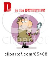 Royalty Free RF Clipart Illustration Of A Detective With D Is For Detective Text by Hit Toon