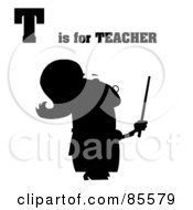 Royalty Free RF Clipart Illustration Of A Silhouetted Female Teacher With T Is For Teacher Text