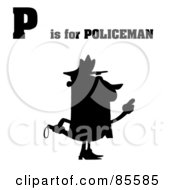 Royalty Free RF Clipart Illustration Of A Silhouetted Cop With P Is For Policeman Text