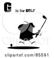 Royalty Free RF Clipart Illustration Of A Silhouetted Male Golfer With G Is For Golf Text by Hit Toon