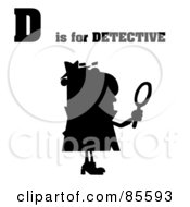 Royalty Free RF Clipart Illustration Of A Silhouetted Detective With D Is For Detective Text by Hit Toon