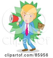 Royalty Free RF Clipart Illustration Of A Mad Businessman Shouting Get Out Through A Megaphone by mayawizard101
