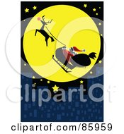 Royalty Free RF Clipart Illustration Of Santa And Rudolph Flying In Front Of A Full Moon Over A City