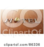 Royalty Free RF Clipart Illustration Of A 3d Hotel Word With A Bell On Wood