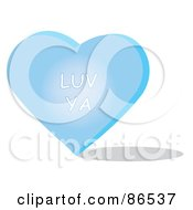 Royalty Free RF Clipart Illustration Of A Blue Candy Heart With A Luv Ya Message