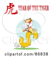 Royalty Free RF Clipart Illustration Of A Rich Tiger Riding A Dollar Symbol With A Year Of The Tiger Chinese Symbol And Text
