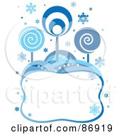 Royalty Free RF Clipart Illustration Of A Retro Styled Background Of Blue Circle Trees And Snowflakes Over A Blank Text Box
