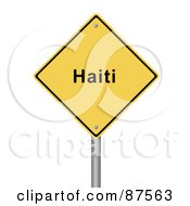 Yellow Haiti Warning Sign On A Post