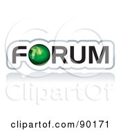 Royalty Free RF Clipart Illustration Of A Green Globe As The O In Forum