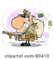 Tough Gangster Holding A Machine Gun And Money Sack