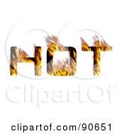 Royalty Free RF Clipart Illustration Of The Word Hot With Orange Flames