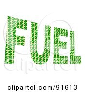 Royalty Free RF Clipart Illustration Of A Green Fuel Word Composed Of Dollar Symbols