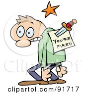 Royalty Free RF Clipart Illustration Of A Toon Guy Stabbed In The Back With A Youre Fired Notice by gnurf