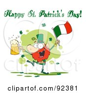 Happy St Patricks Day Greeting Of A Drunk Leprechuan Dancing With Beer And A Flag