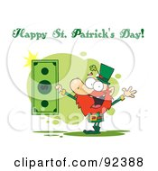 Royalty Free RF Clipart Illustration Of A Happy St Patricks Day Greeting Of A Leprechaun Holding A Dollar Bill by Hit Toon