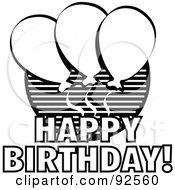 Royalty Free RF Clipart Illustration Of A Black And White Happy Birthday Balloon Greeting by Andy Nortnik