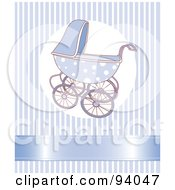 Royalty Free RF Clipart Illustration Of A Blue Baby Boy Stroller Over A Blue Striped Background With A Shiny Ribbon by Pushkin