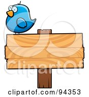 Royalty Free RF Clipart Illustration Of A Chubby Blue Bird Standing Atop A Wooden Sign by Cory Thoman