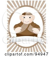Royalty Free RF Clipart Illustration Of A Jolly Monk Over A Blank Banner On A Brown Ray Background by mheld