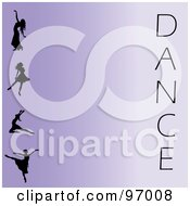 Royalty Free RF Clipart Illustration Of A Purple Ballet Background With Silhouetted Ballerinas And The Word Dance by Pams Clipart