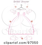 Royalty Free RF Clipart Illustration Of A Pink And White Wedding Dress On A Hanger With Hearts And Bridal Shower Text