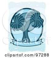 Royalty Free RF Clipart Illustration Of A Sun Behind Two Blue Palm Trees On A Blank Banner Over Grungy Blue by mheld