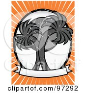 Royalty Free RF Clipart Illustration Of A Sun Behind Two Grungy Gray Palm Trees On A Blank Banner With Orange And White Rays by mheld