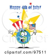 Royalty Free RF Clipart Illustration Of A Happy 4th Of July Greeting Of A Patriotic Globe Wearing A Hat And Waving An American Flag