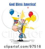 Royalty Free RF Clipart Illustration Of A God Bless America Greeting Of A Patriotic Donkey Wearing A Hat And Waving An American Flag