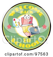 Royalty Free RF Clipart Illustration Of A Welcome Back To School Circle With A Pencil Holding A Grade Card