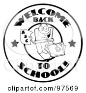 Royalty Free RF Clipart Illustration Of A Black And White Welcome Back To School Happy Pencil Circle