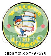 Royalty Free RF Clipart Illustration Of A Smart School Boy With Books On A Green Welcome To School Circle