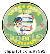 Royalty Free RF Clipart Illustration Of A Smart School Boy With Books On A Green Welcome Back To School Circle by Hit Toon