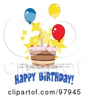 Royalty Free RF Clipart Illustration Of A Happy Birthday Greeting With A Cake With One Candle Balloons And Stars