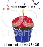 Happy Birthday To You Text And Music Notes Above A Cupcake
